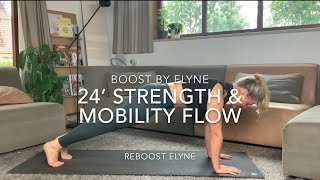 24' STRENGHT & MOBILITY FLOW I Upper body and core I Reboost Flow