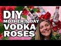 DIY Vodka Roses, Corinne VS Yo Mama