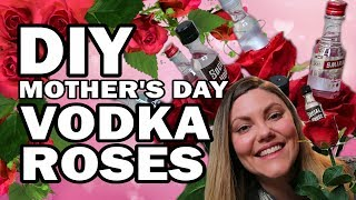 DIY Vodka Roses, Corinne VS Yo Mama
