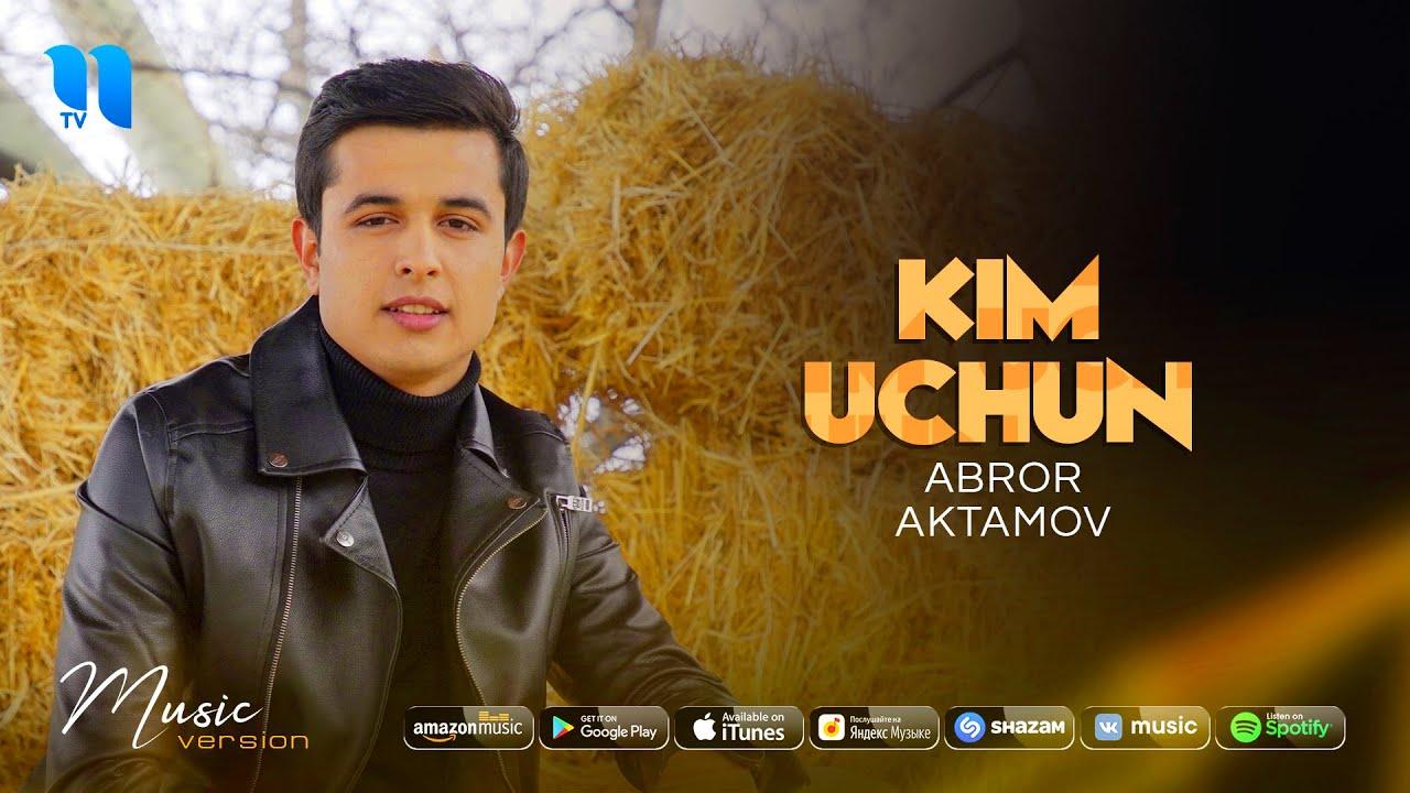 Abror Aktamov - Kim uchun (audio 2020) MyTub.uz