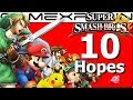 Top 10 Hopes for Super Smash Bros. Switch (1 Year of Switch! Day 1)