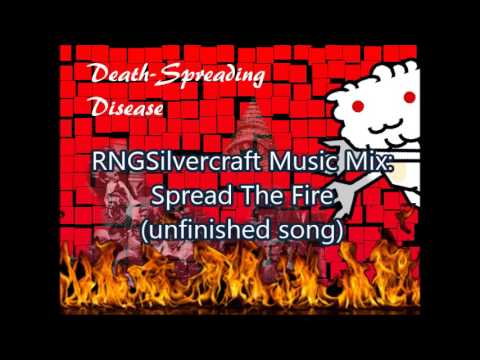 Spread The Fire(unfinished song)-RNGS music mix