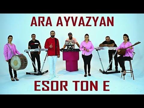 Ara Ayvazyan - Esor Ton e (Mashup 2021)