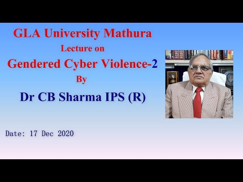 Gendered Cyber Violence, Part -2 | GLA University | 17 Dec 2020