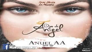 ojos de angel anuel aa reggaeton nuevo octubre 2016