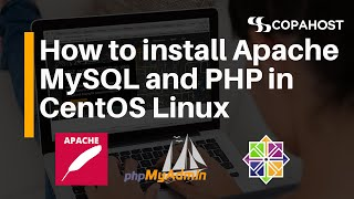 How to install Apache MySQL and PHP in CentOS Linux