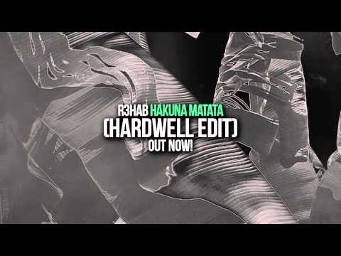 R3hab - Hakuna Matata (Hardwell Edit)