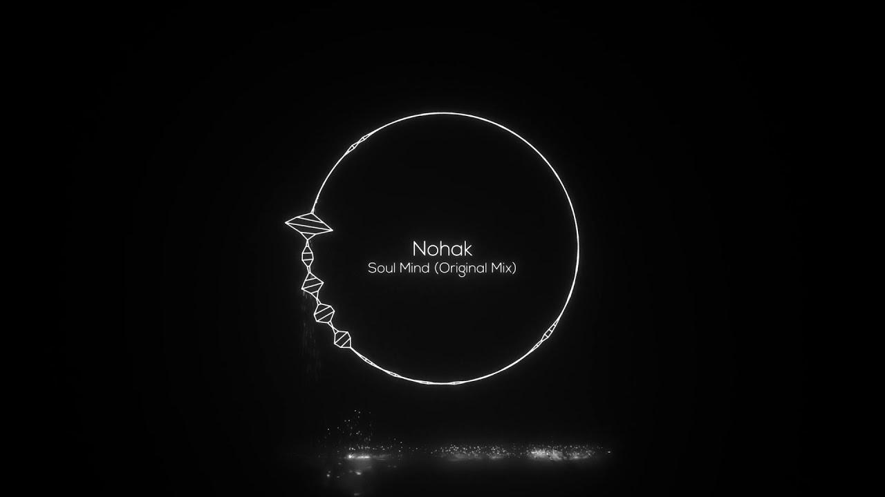 Nohak - Soul Mind (Original Mix) [SMTC Underground]