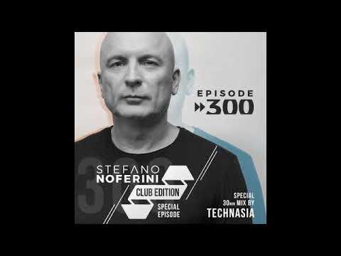 Club Edition 300 with Stefano Noferini & Technasia