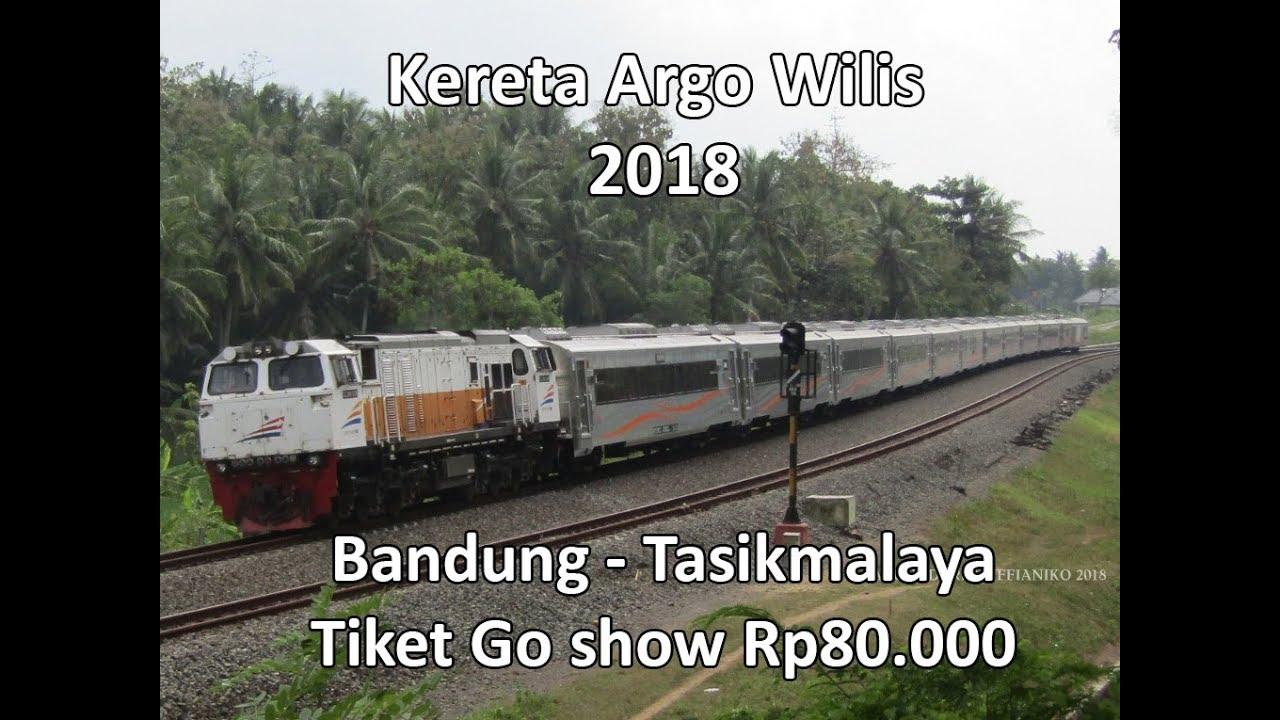 Trip Perjalanan Full Kereta Argo Wilis Bandung Tasik Go Show 2018