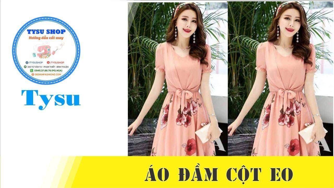 Hướng dẫn cắt may TysuShop số 899: Áo Đầm Cột Eo
