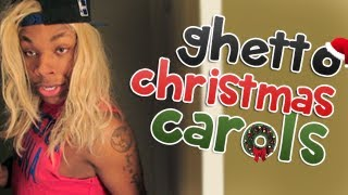36. Ghetto Christmas Carols