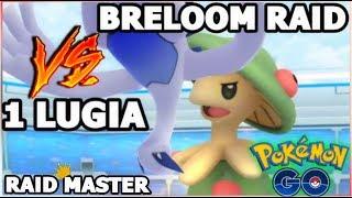 1 LUGIA VS BRELOOM RAID IN POKEMON GO NO REVIVES | 3 PRIMEAPE RAIDS