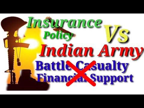 Battle Casualties Not Covered By Insurance Companies ! Insurance Companies Not Support Indian Army !