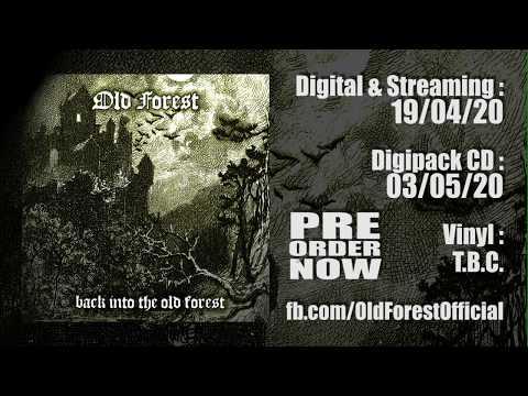 OLD FOREST - 'Back Into the Old Forest' teaser