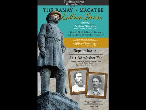 The Battle of Franklin, TN | The Ramay - Macatee Lecture Series at Historic Granbury Opera House