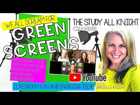 We All Scream for Green Screens! Fun and Engaging Technology