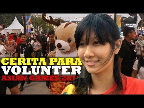 Cerita Para Volunter Di Balik Penyelenggaraan Asian Games 2018