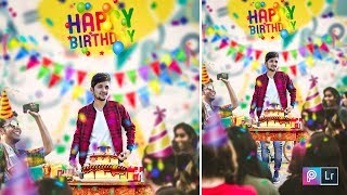 Happy Birthday Editing | Picsart Lightroom Photo Editing Tutorial in Hindi