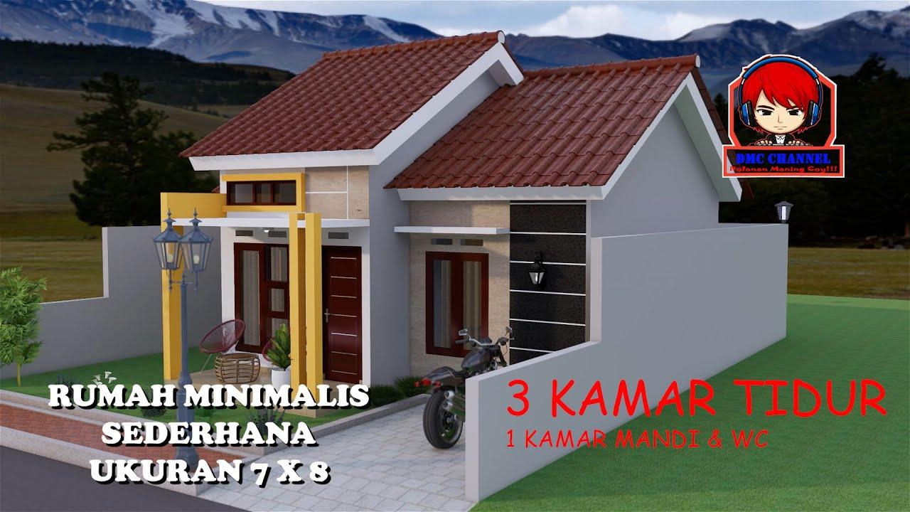 Desain Rumah Minimalis Sederhana 4 7x8 3 Kamar Youtube