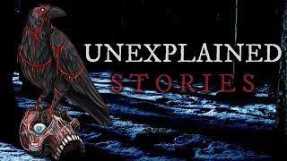 10 Scary & Unexplainable Stories (Vol. 28)