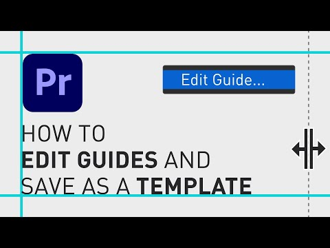 How to edit guides in Premiere Pro