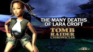 The Many Deaths of Lara Croft - Tomb Raider : Chronicles (2000)