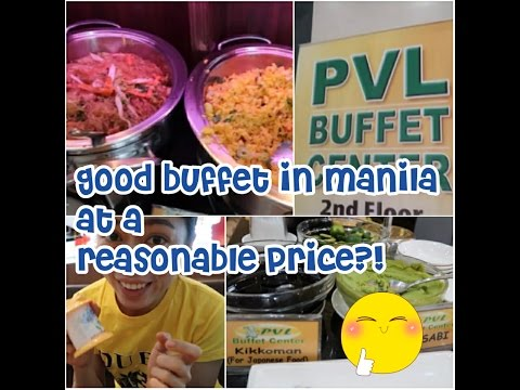 Good Buffet In Manila At A Reasonable Price?! | 19-Mar-2017