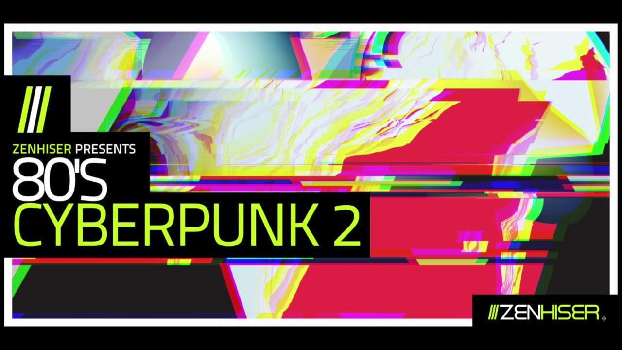 Zenhiser - 80's Cyberpunk 2 (WAV) - сэмплы synthwave