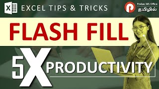Excel Tips and Tricks to Speedup Your Text Related Work - Part 2 - Flash Fill