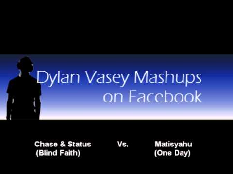 Chase & Status - Blind Faith (Mashup With Matisyahu)