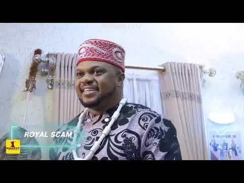 Download ROYAL SCAM {NEW HIT MOVIE} - KEN ERICS|QUEENETH HILBERT|2021 LATEST NIGERIAN NOLLYWOOD MOVIE