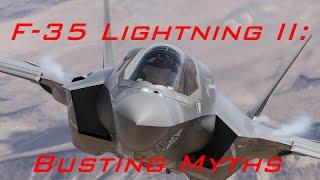F-35 Lightning II: Busting Myths