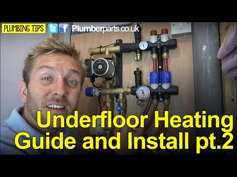 UNDERFLOOR HEATING GUIDE AND INSTALL PART 2 - Plumbing Tips