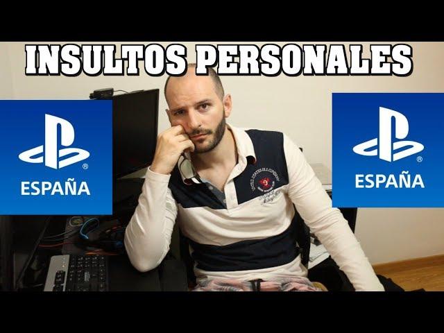 ¡PLAYSTATION ESPAÑA HABEIS PERDIDO LA CABEZA CONMIGO! - Insultos personales de Ray Snakeyes - sasel
