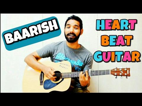 Baarish Heartbeat Guitar Lesson - Half Girlfriend