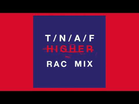 The Naked & Famous - Higher (RAC Mix)