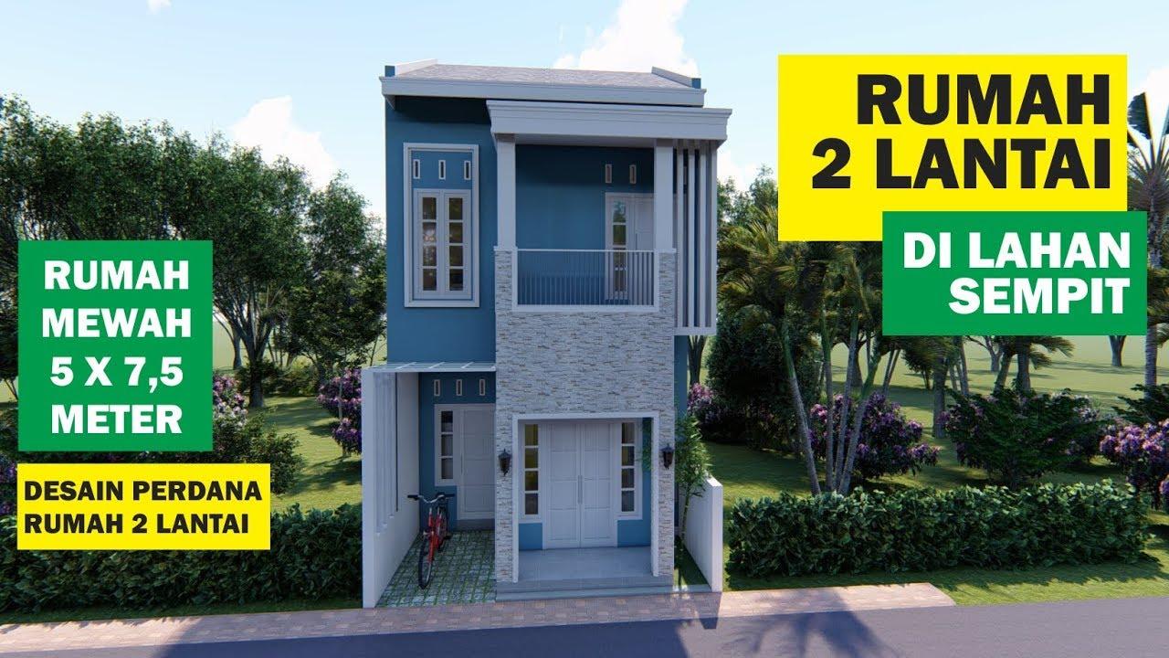 Rumah Minimalis 2 Lantai Di Lahan Sempit Lahan Cuma 5 X 7 5 Meter Youtube