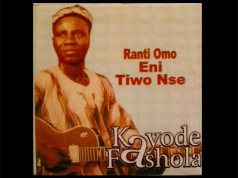 Kayode Fashola - Rantiomo Eni Tiwo N'Se