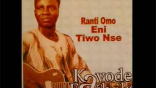 Kayode Fashola - Rantiomo Eni Tiwo NSe