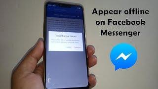 How to Appear Offline on Facebook Messenger