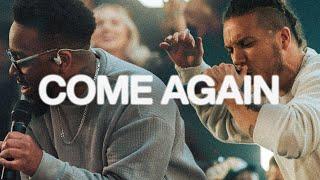 Come Again | Elevation Worship & Maverick City