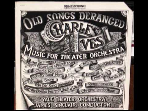 Charles Ives - Overture and March:
