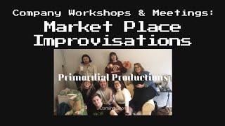 Market Place Improvisations