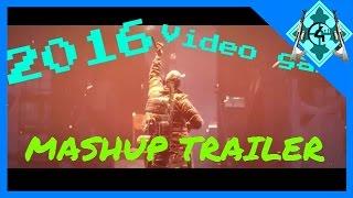 Gaming Mashup Trailer 2016 (The Division, Doom, Re-Core, Final Fantasy VII etc.)