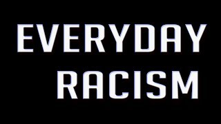Everyday Racism: Do you work here?