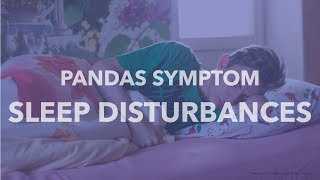 Know the Symptoms - Sleep Disturbances