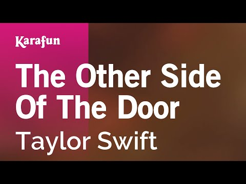 Karaoke The Other Side Of The Door - Taylor Swift *
