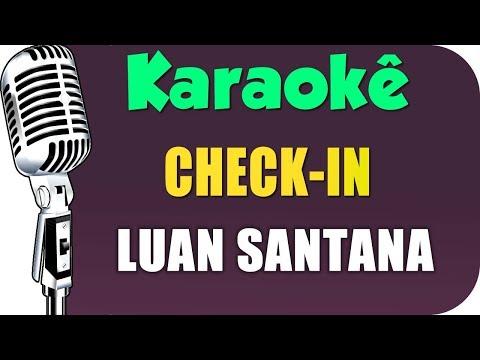 🎤 Karaokê - Luan Santana - Check-In (Karaokê)