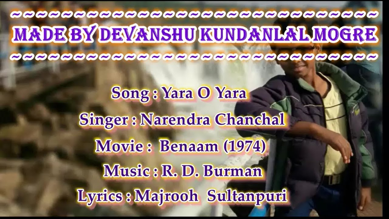 Download Yara O Yara Ishq Ne Mara Karaoke With Lyrics - Narendra Chanchal - Benaam (1974)